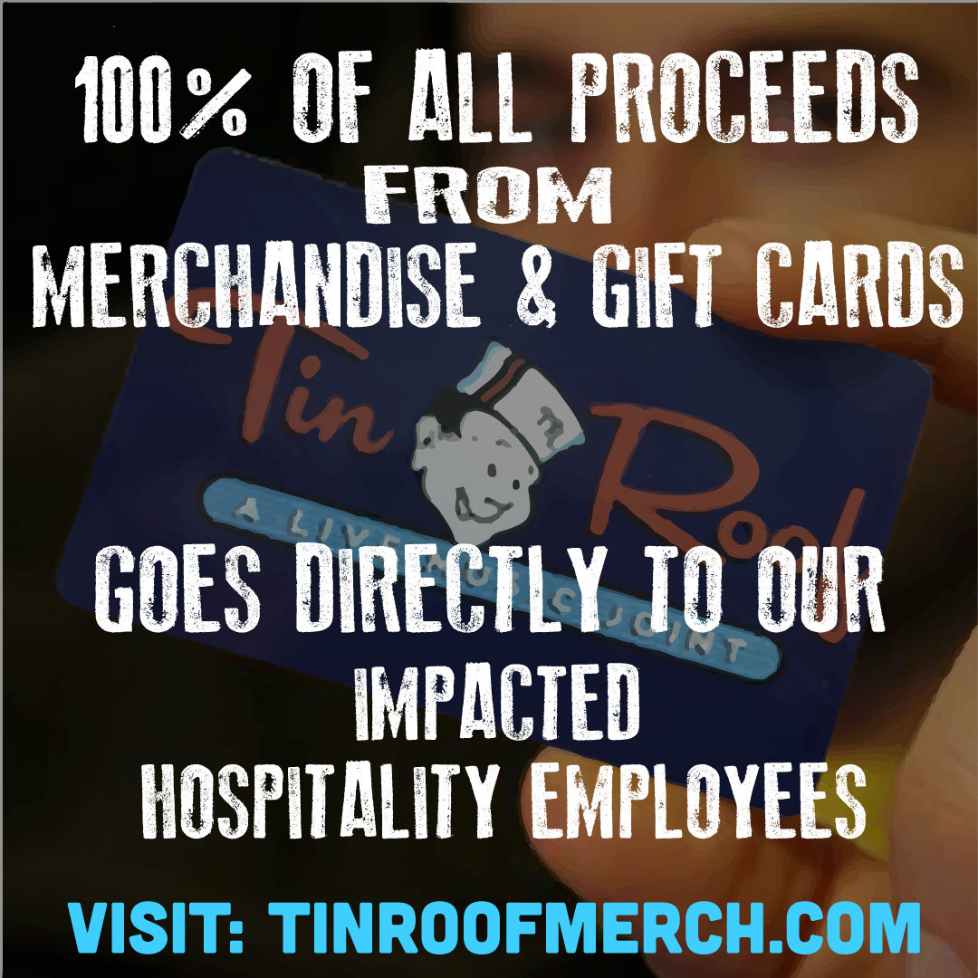 Support our Tin Roof Crew